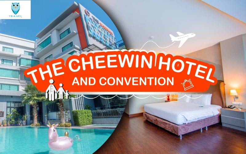 The Cheewin Hotel And ConventionThe Cheewin Hotel And Convention