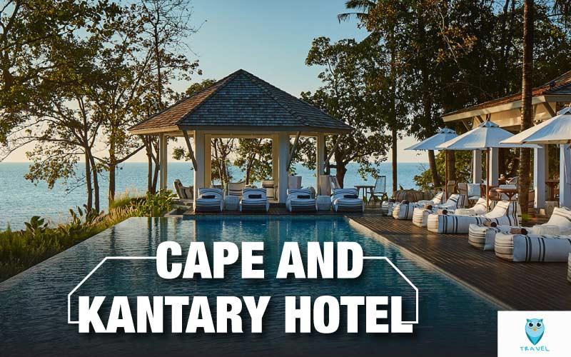 cape and kantary hotel