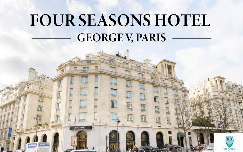 โรงแรมโฟร์ ซีซั่น จอร์จ ไฟฟ์ ปารีส Four Seasons Hotel George V