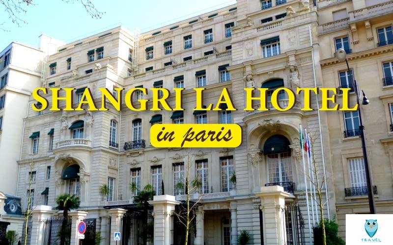 โรงแรมแชงกรีล่า ปารีส Shangri-la, Paris ฝรั่งเศส