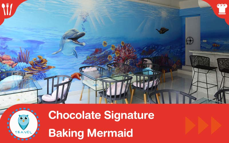 Chocolate Signature ใต้มหาสมุทรกลางกรุงเทพฯ ที่ร้าน Baking Mermaid